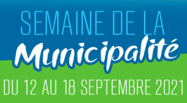 Célébrons la Semaine de la municipalité 2021